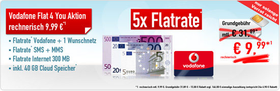 Vodafone Flat 4 You Aktion + Cloud 9.99€