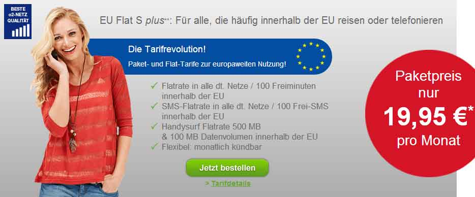 EU Paket + AllNet Flat -ohne Laufzeit- 17.95€ mtlEU Paket + AllNet Flat -ohne Laufzeit- 17.95€ mtl