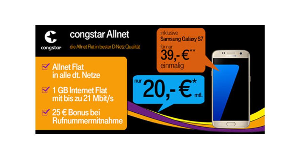 congstar Allnet mit 1GB im Telekom Netz + Samsung S7 nur 20€ mtl.
