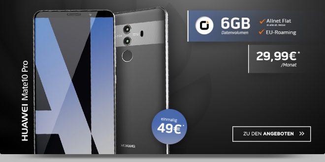 Huawei Mate 10 Pro mit 6 GB und Allnet nur 29,99€ mtl.