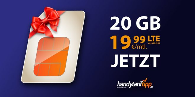 20 GB LTE nur 19,99€