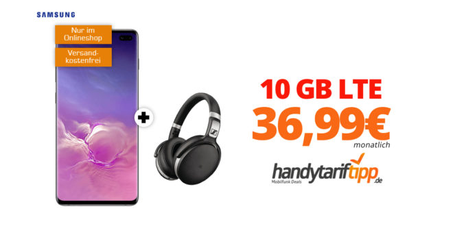 Galaxy S10+ & Sennheiser HD 4.50 mit 10 GB LTE nur 36,99€