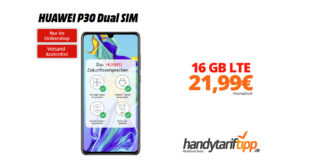 HUAWEI P30 mit 16GB LTE nur 21,99€