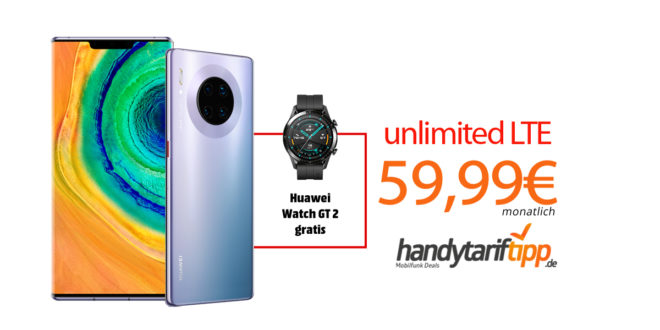 HUAWEI Mate30 Pro & Cover & Watch GT 2 mit unlimited LTE nur 59,99€