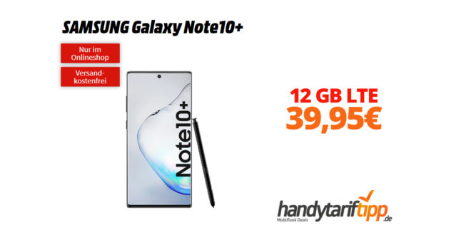 Galaxy Note10Plus mit 12 GB LTE Telekom eff. 39,95€