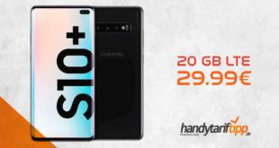 Galaxy S10Plus [S10+] mit 20 GB LTE nur 29,99€