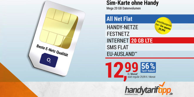 20 GB LTE & Allnet Flat nur 12,99€
