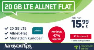 20 GB LTE Allnet Flat für nur 15,99€ - monatlich kündbar