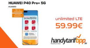 HUAWEI P40 Pro+ 5G mit unlimited LTE nur 59,99€. Einmalige Zuzahlung in dieser Aktion bei nur 49 Euro.