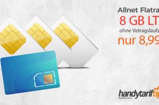 8 GB LTE & Allnet Flatrate & ohne Vertragslaufzeit nur 8,99€