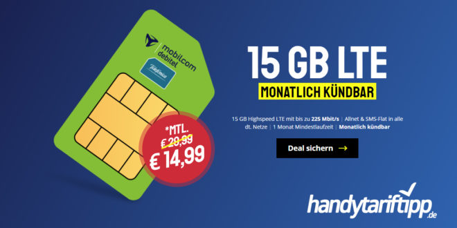 15 GB LTE & Allnet Flatrate & MONATLICH KÜNDBAR nur 14,99€ mtl.