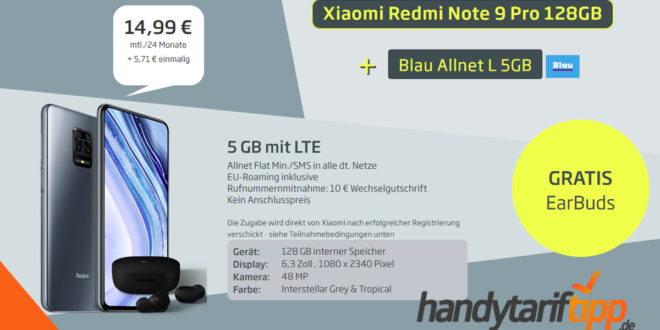 Xiaomi Redmi Note 9 Pro 128GB & Earbuds Basic mit 5 GB LTE nur 14,99€ mtl.