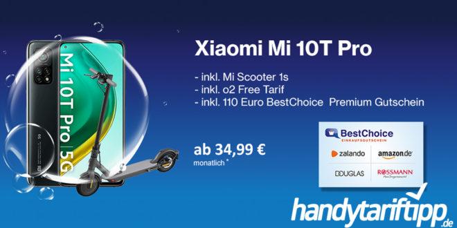 HandyTarifTipp.de Bonus-Deal! Xiaomi Mi 10T Pro & Mi Scooter 1S & 110€ BestChoice Gutschein mit 20 GB LTE nur 34,99€ monatlich