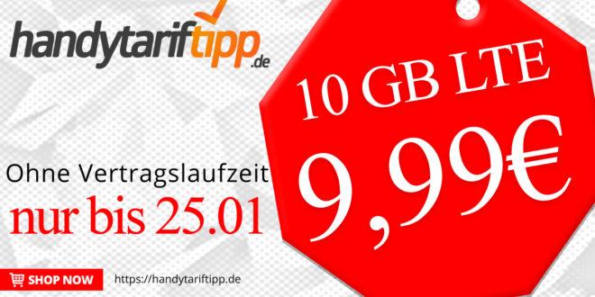 10GB LTE & Allnet ohne Vertragslaufzeit - nur 9,99€ monatlich