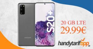 Samsung Galaxy S20+ (S20Plus) mit 20 GB LTE (LTE Max.) nur 29,99€ monatlich
