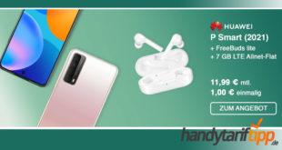 Huawei P Smart (2021) & Huawei Freebuds lite mit 7 GB LTE nur 11,99€ monatlich