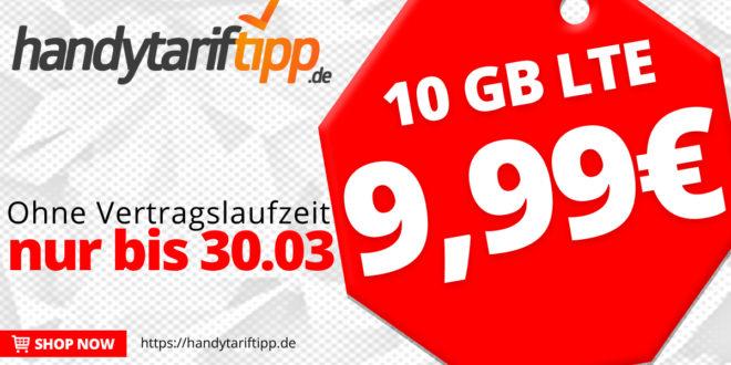 10 GB LTE Allnet Flat - ohne Vertragslaufzeit - für nur 9,99 Euro monatlich