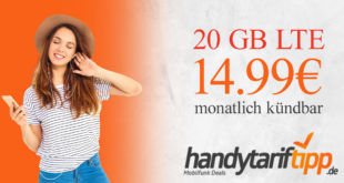 20 GB LTE Allnet FLAT monatlich kündbar nur 14,99€ monatlich & Deezer 4 Monate kostenlos