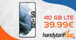 Samsung Galaxy S21+ 5G mit 40 GB LTE nur 39,99€ monatlich