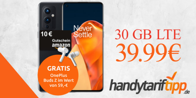 ONEPLUS 9 & Amazon 10 Euro Gutschein & OnePlus Buds Z mit 30 GB LTE5G nur 39,99€ monatlich