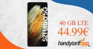 Samsung Galaxy S21 Ultra 5G mit 40 GB LTE nur 44,99 Euro monatlich