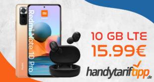 Xiaomi Redmi Note 10 Pro & Xiaomi Mi True Wireless Earbuds Basic 2 mit 10 GB LTE nur 15,99€ monatlich - nur 1 Euro Zuzahlung und kein Anschlusspreis