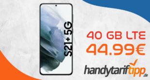 Samsung Galaxy S21+ 5G (S21Plus) mit 40 GB LTE nur 44,99€ monatlich