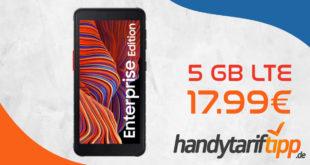Samsung Galaxy XCover 5 mit 5 GB LTE nur 17,99€ monatlich - gut geeignet für z.B. Handwerker