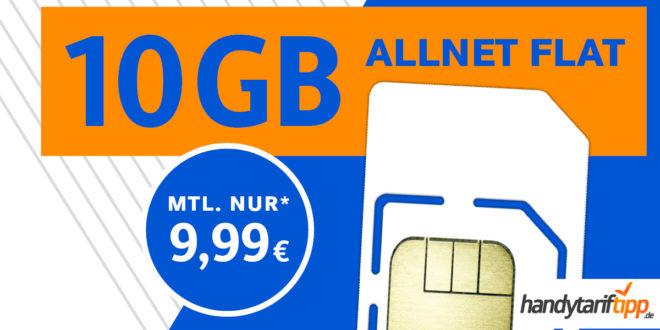 10 GB LTE & Allnet Flat für nur 9,99 EURMonat - auch ohne Vertragslaufzeit