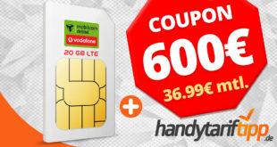 Sim Only Knaller - 20 GB LTE & Allnet mit 600 Euro Coupon nur 36,99€ monatlich