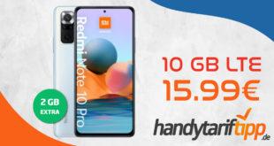 Xiaomi Redmi Note 10 Pro mit 10 GB LTE nur 15,99€ monatlich - nur 1 Euro Zuzahlung