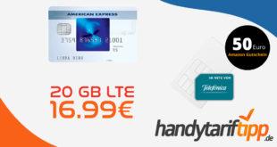 20GB LTE monatlich kündbar nur 16,99€ - zusätzlich 50 Euro Amazon Gutschein & kostenlose Blue Card von American Express