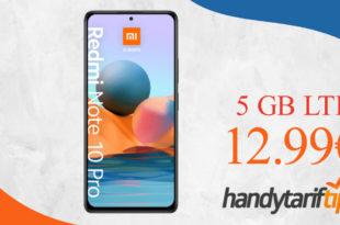 Xiaomi Redmi Note 10 Pro mit 5 GB LTE nur 12,99€ monatlich