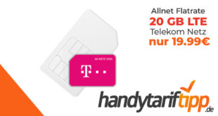 20 GB LTE im Telekom-Netz mit Allnet Telefonie und SMS Flat nur 19,99€ monatlich