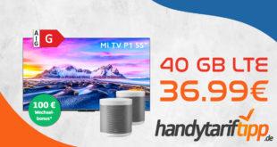 Xiaomi Mi TV P1 55 & zwei Xiaomi Smart Speaker mit 40 GB LTE5G nur 36,99€ monatlich - nur 11 Euro Zuzahlung und kein Anschlusspreis